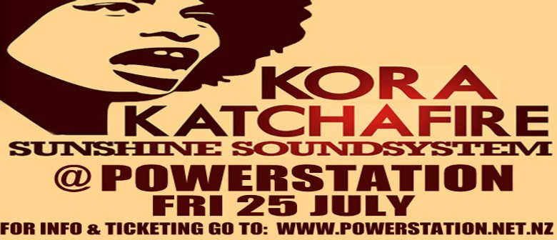 Kora and Katchafire With Sunshine Soundsystem: SOLD OUT