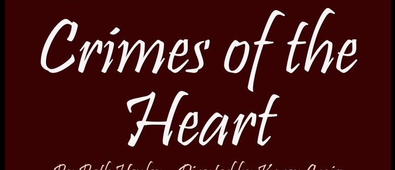 Crimes of the Heart: CANCELLED