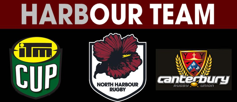 ITM Cup QBE Insurance Harbour v Canterbury