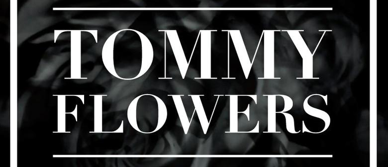 City Underground presents Tommy Flowers (Nuff Said)