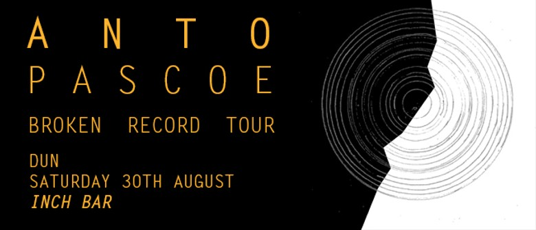 Anto Pascoe Single Release Show w/ David Francisco