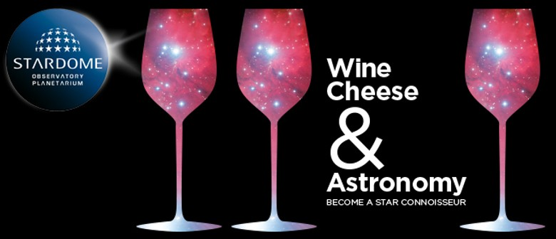 Wine, Cheese, and Astronomy