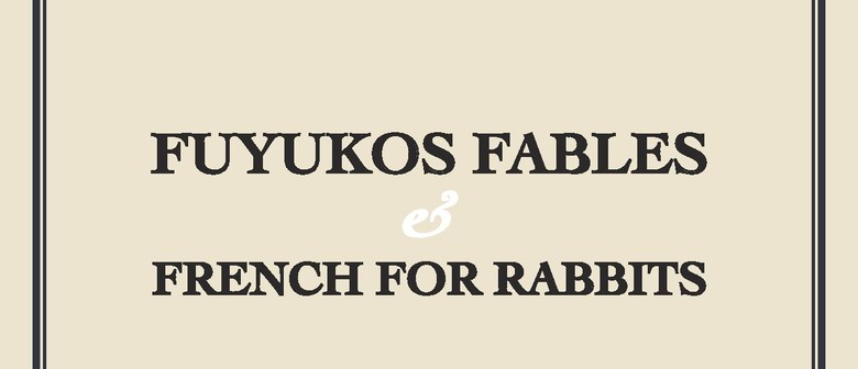 Fuyuko's Fables and French for Rabbits