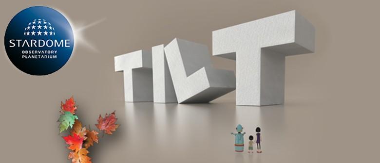 Tilt - Planetarium Show