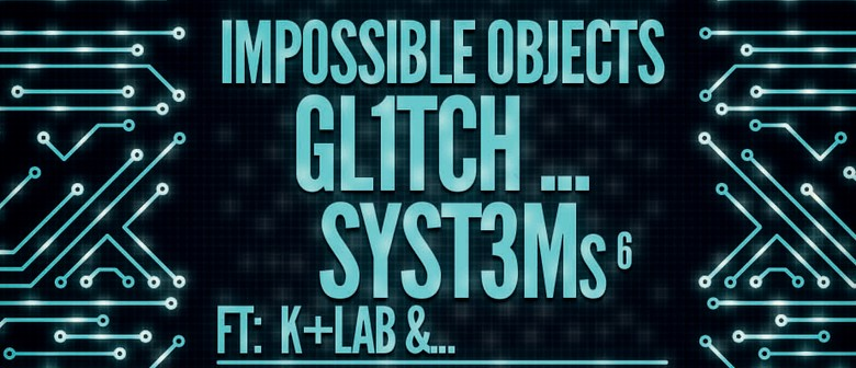 Impossible Objects Ft K+Lab