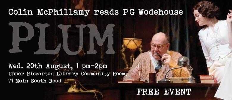 Colin McPhillamy Reads P G Wodehouse