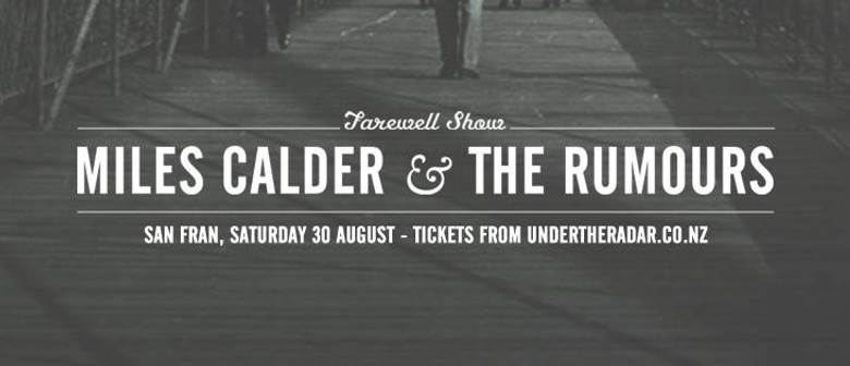 Miles Calder & The Rumours-Farewell Show