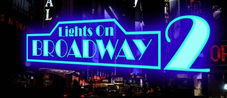 Lights on Broadway 2