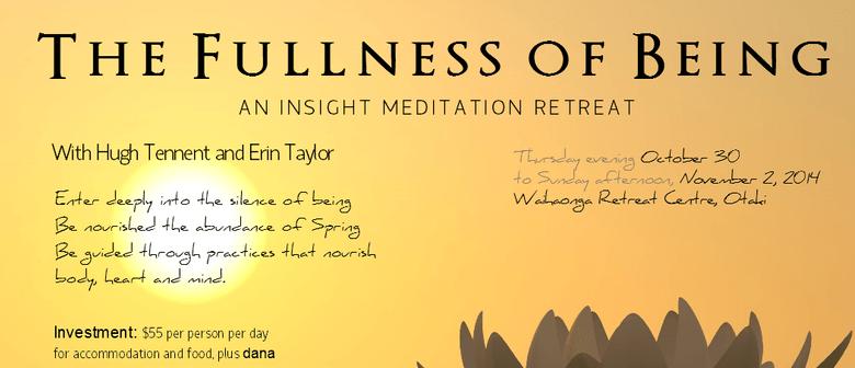 Insight Meditation Retreat - The Fullness of Being