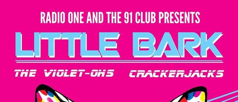 91 Club, Little Bark, The Violet-Ohs, Crackerjacks