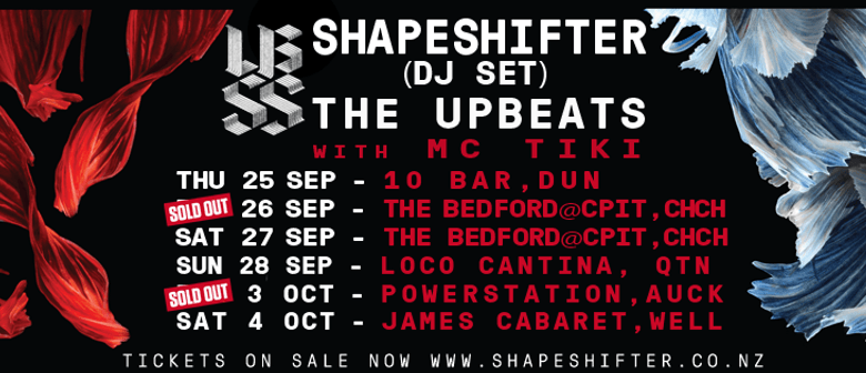 Shapeshifter DJ Set - The Upbeats with MC Tiki: SOLD OUT
