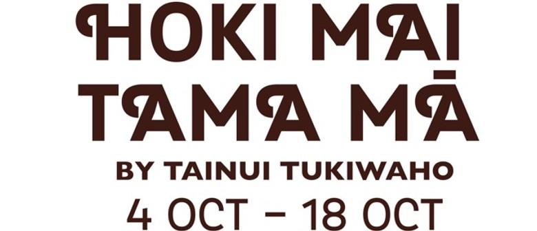 Hoki Mai Tama Ma