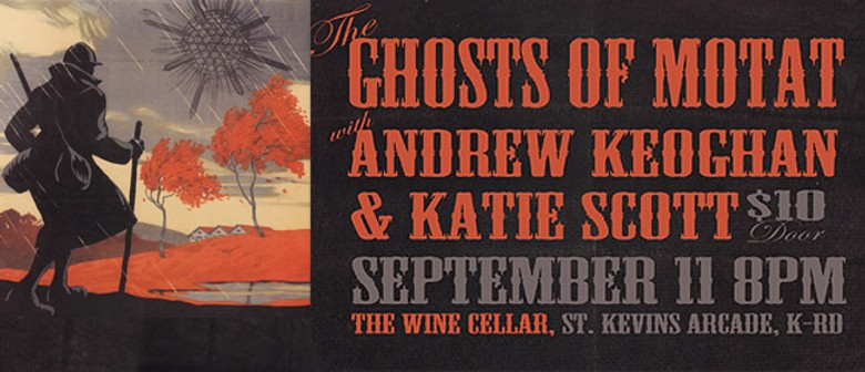 Ghosts of Motat and Andrew Keoghan