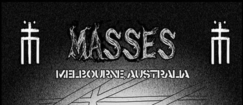 Masses (Aus) and Guests
