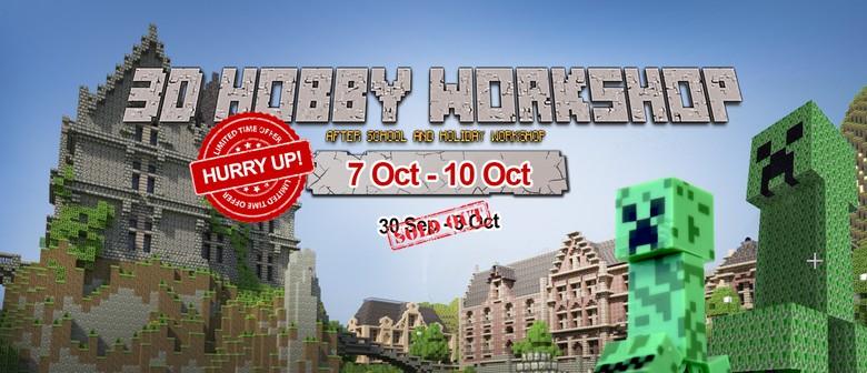 3D Hobby School Holiday Workshop