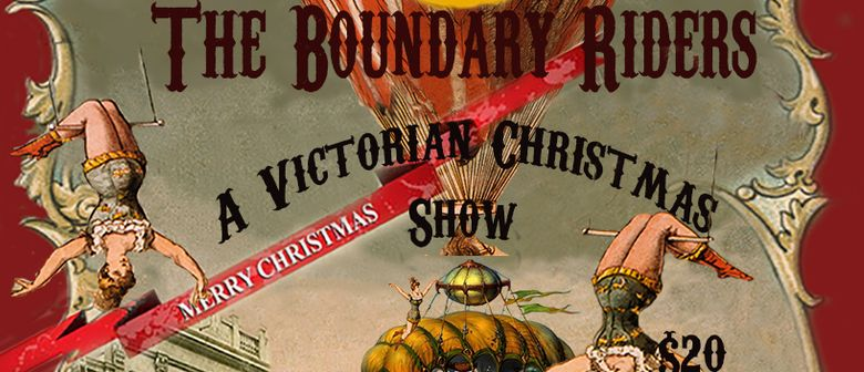 The Boundary Riders Show - A Victorian Xmas Special