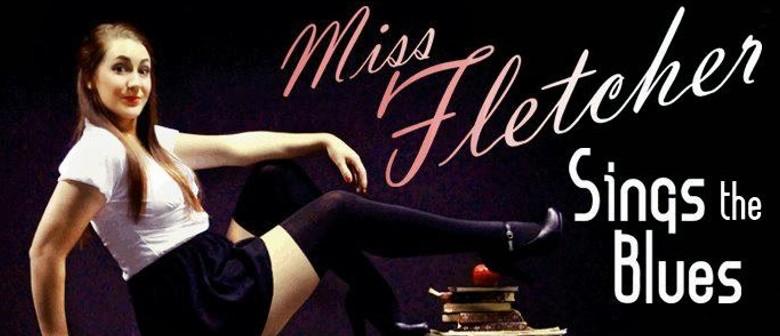 Miss Fletcher Sings the Blues