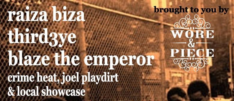 Raiza Biza, Third3ye, Blaze the Emperor + More
