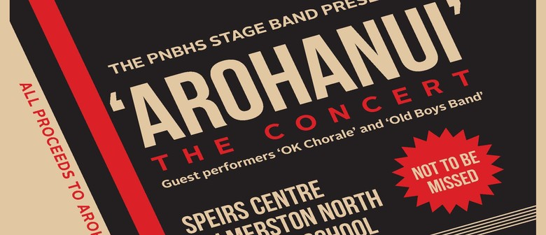 PNBHS Stage Band presents Arohanui The Concert