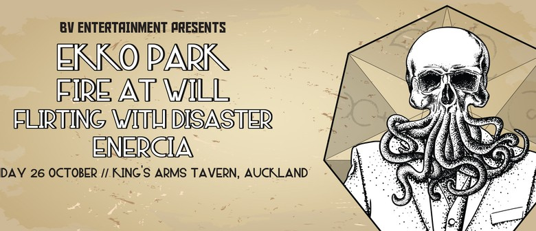 Ekko Park, Fire at Will, Flirting with Disaster and Enercia