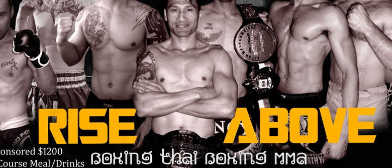 Arch Angel Thaiboxing presents Rise Above