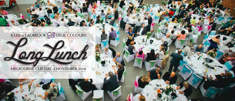 Kerr & Ladbrook and True Colours Present The Long Lunch