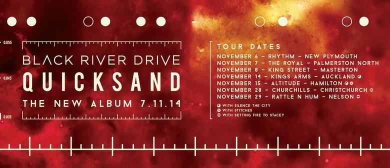 Black River Drive - Quicksand Album Release Tour: CANCELLED