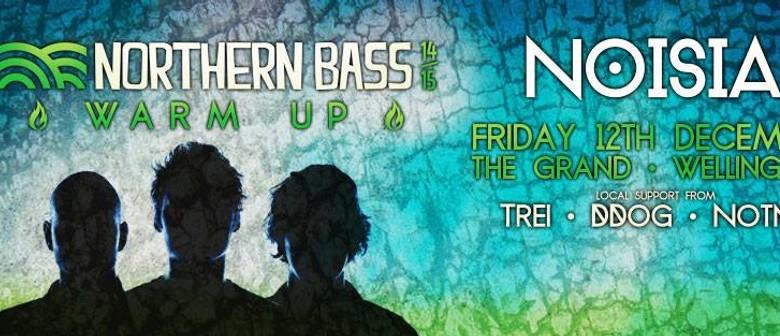 NOISA : Northern Bass Warm Up