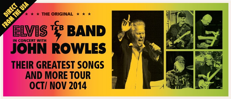The Original Elvis TCB Band in Concert with John Rowles: CANCELLED