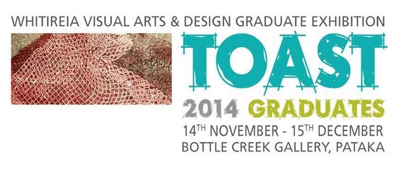 Toast Graduate Exhibition