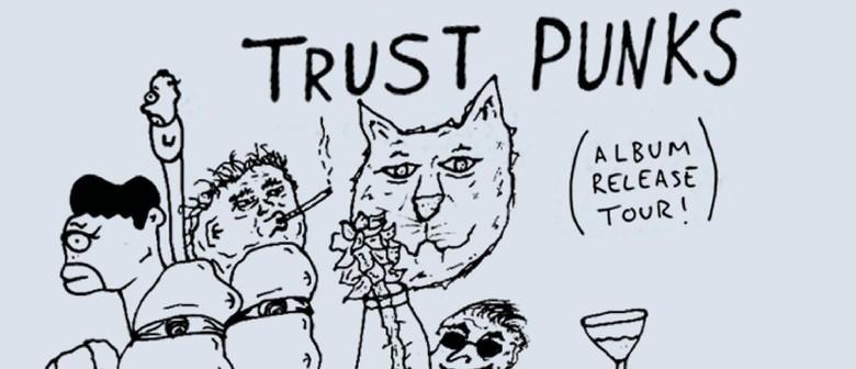 Trust Punks, Cheats, Cool Cult, Danceflaws