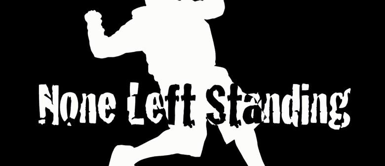 None Left Standing Album Release Party
