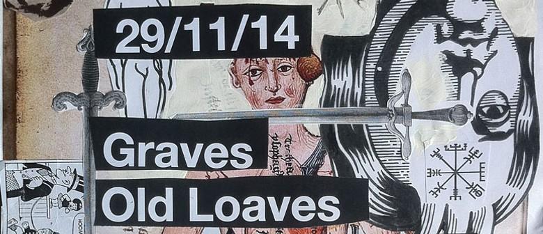 Graves, Old Loaves, Spiteful Urinator, Wizz Kids