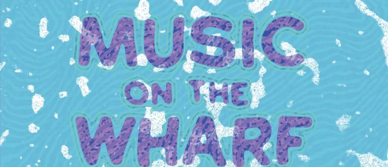 Music on the Wharf