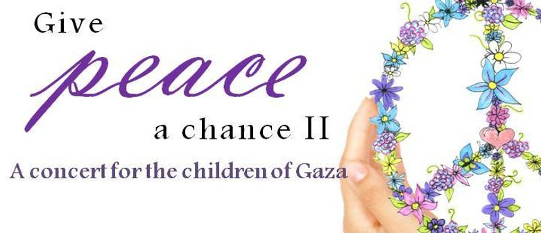 Give Peace a Chance II - Concert for the Children of Gaza
