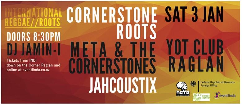Cornerstone Roots + Meta & The Cornerstones + Jahcoustix