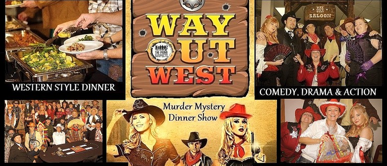 'Way Out West' Christmas Comedy Mystery Dinner Show