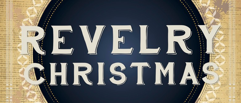 Have Yourself a Revelry Christmas