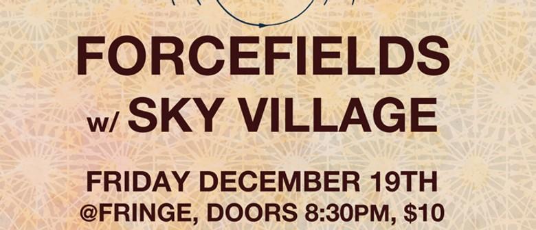 Force Fields w/ Sky Village