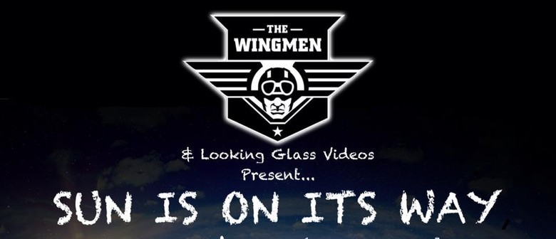 The Wingmen - The Sun is on its Way Music Video Launch