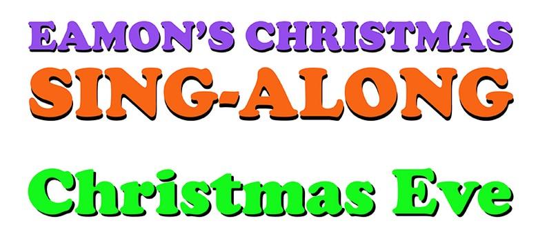 Eamon's Christmas Sing-along