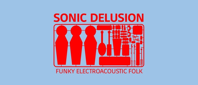 """Sonic Delusion """"Newest Toy in Town"""" Tour"""