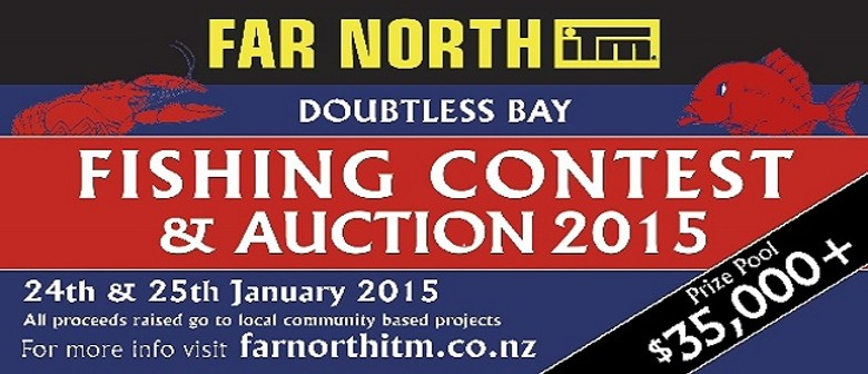 Far North ITM - Doubtless Bay Fishing Contest & Auction
