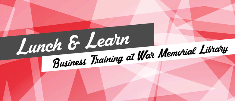 Lunch & Learn - Business Training - Business Plan