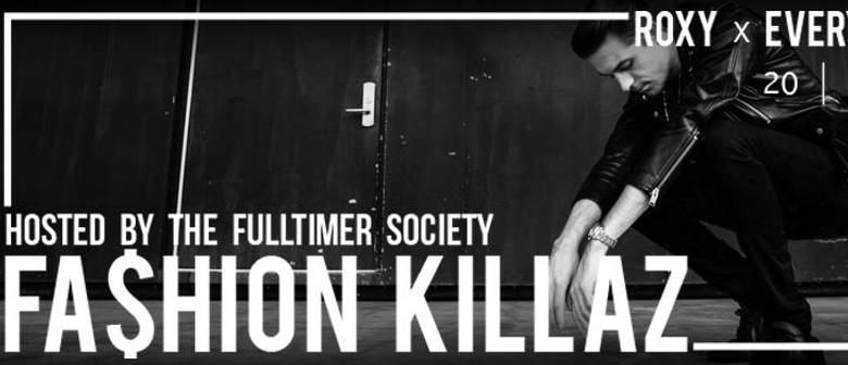 Fashion Killaz
