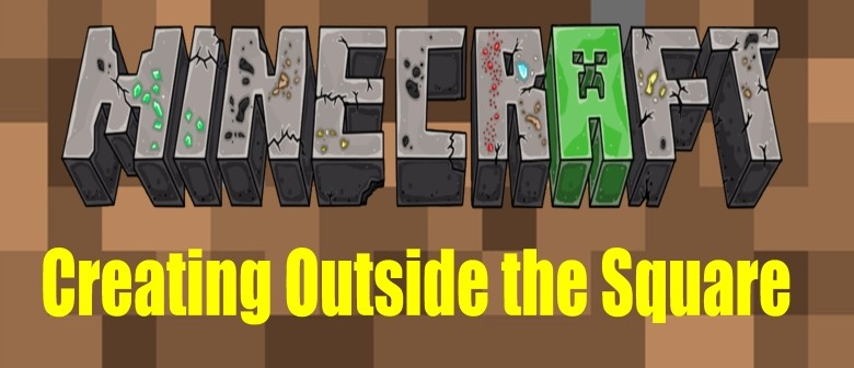 Minecraft - Creating Outside the Square