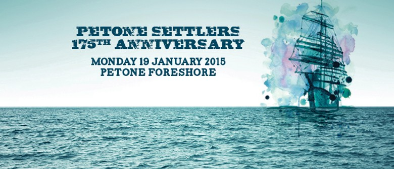Petone Settlers 175th Anniversary