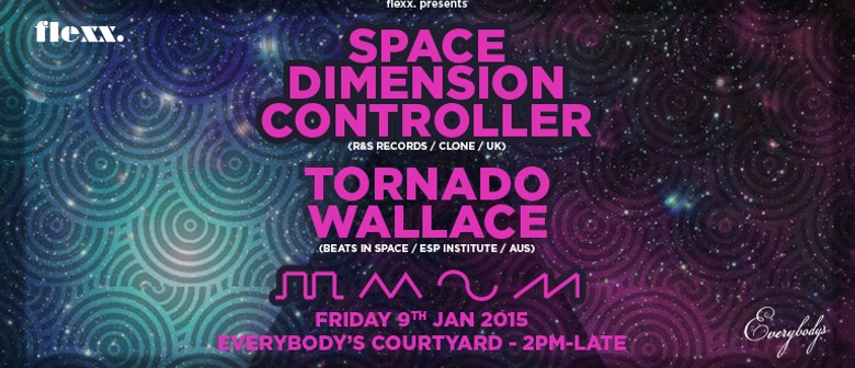 Space Dimension Controller (UK) & Tornado Wallace (AUS)