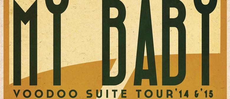 My Baby - Voodoo Suite Tour