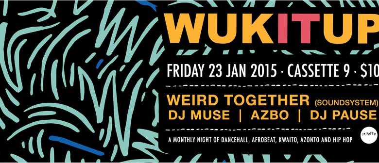 Wuk It Up